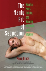 Cover of the Manly Art of Seduction, by Perry Brass